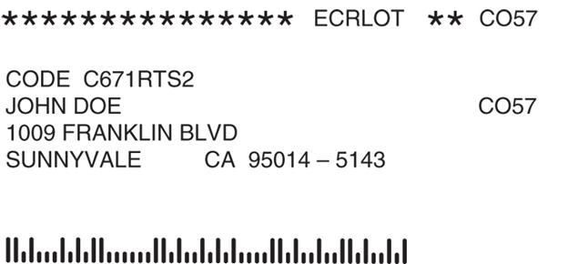 ECRLOT ** CO57 CODE C671RTS2 JOHN DOE 1009 FRANKLIN BLVD SUNNYVALE CO57 CA 95014-5143 Il.lll.llull,lullillnullu